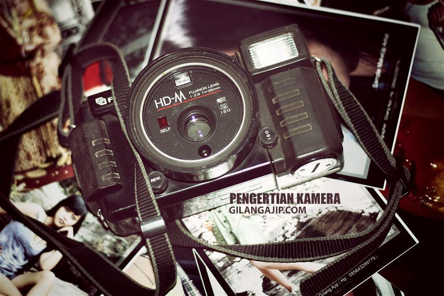 pengertian kamera