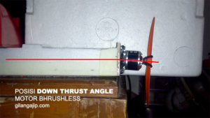 Posisi Down Thrust Angle Motor Bhrushless